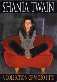 Shania Twain : A Collection Of Video Hits