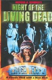 Laugh Track: Night of the Living Dead