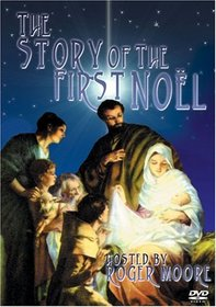 The Story of the First Noel