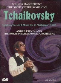 Sounds Magnificent (The Story of the Symphony) - Tchaikovsky Symphony No. 6 (Pathetique) / Previn, RPO