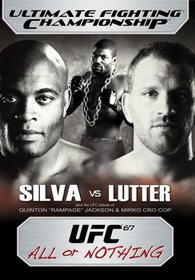 Ultimate Fighting Championship, Vol. 67 - All or Nothing