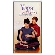 Yoga for Pregnancy, Labor & Birth