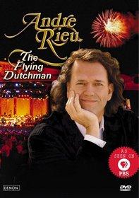 Andre Rieu - The Flying Dutchman