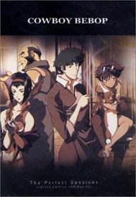 Cowboy Bebop - The Perfect Sessions (Limited Edition Complete Series Boxed Set)