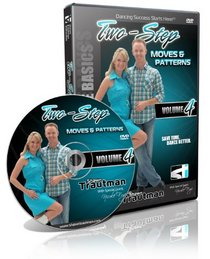 Two Step Moves & Patterns Volume 4 (Shawn Trautman's Dance Collection)