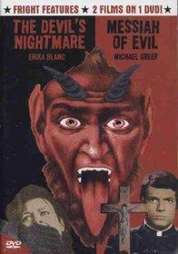 The Devil's Nightmare / Messiah of Evil