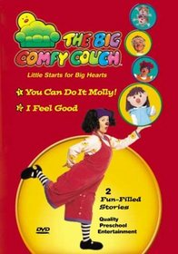 The Big Comfy Couch: You Can Do it Molly/I Feel Good