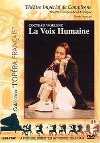 Francis Poulenc/Jean Cocteau - La Voix humaine / Schmidt, Tingaud, Jourdan, Théâtre Impérial de Compiègne [Collection ''L'Opéra français'']