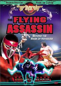 FMW (Frontier Martial Arts Wrestling) - The Flying Assassin