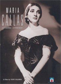 Maria Callas - La Divina: A Portrait