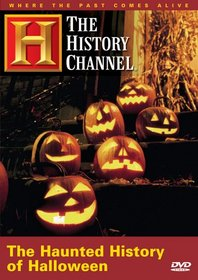 The Haunted History of Halloween (History Channel) (A&E DVD Archives)