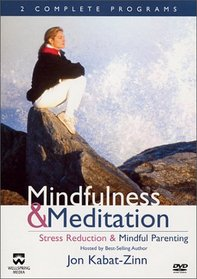 Mindfulness & Meditation - Stress Reduction / Mindful Parenting