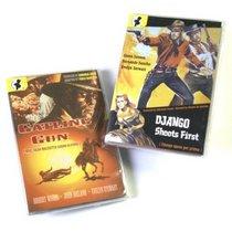 Spaghetti Western Two-Fer: Gatling Gun (1968) / Django Shoots First (1966)