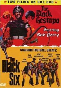 The Black Gestapo / The Black Six