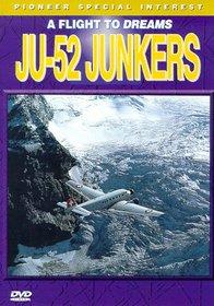 A Flight to Dreams: JU-52 Junkers