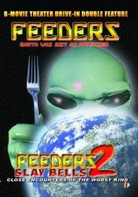 Feeders & Feeders 2: Slay Bells