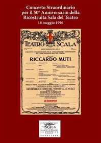 Teatro La Scala - The 50th Anniversary of the Reopening of the Theater