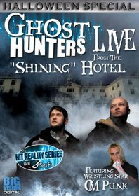 Ghost Hunters: Live from ''The Stanley'' Hotel
