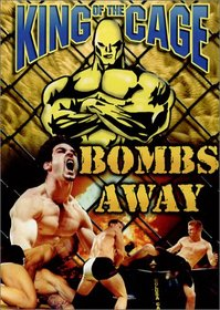 King of the Cage - Bombs Away