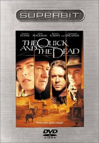 The Quick and the Dead (Superbit Collection)