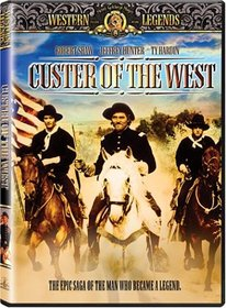 Custer of the West: The Epic Saga of the Man Who Became a Legend