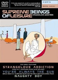 Supreme Beings of Leisure - Strangelove Addiction (DVD Single)