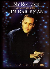 My Romance - An Evening With Jim Brickman in Concert