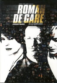Roman de gare / Crossed Tracks (Original French Version - With English Subtitles)