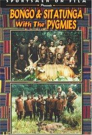 Bongo & Sitatunga w/ the Pygmies
