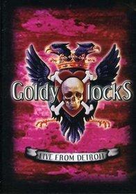 "Goldy lockS ""Live From Detroit"""