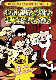 Christmas Comes But Once a Year plus 5 Holiday Classics