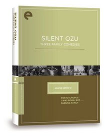 Eclipse Series 10 - Silent Ozu-Three Family Comedies (Tokyo Chorus, I Was Born But..., Passing Fancy) (The Criterion Collection)