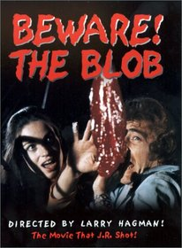 Beware! The Blob!