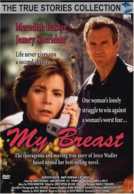 My Breast (True Stories Collection)