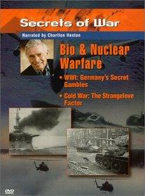 Secrets of War - Bio & Nuclear Warfare