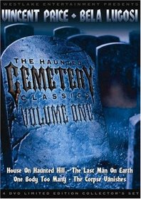 The Haunted Cemetery Classics, Volume One