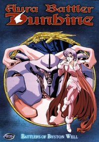 Aura Battler Dunbine - Battlers of Byston Well (Vol. 6)
