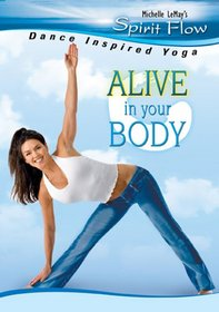 Michelle Lemay's Spirit Flow: Alive in Your Body