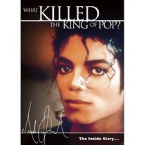 What Killed the King of Pop? ~ Michael Jackson