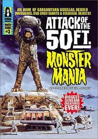 Attack of the 50 Ft. Monster Mania