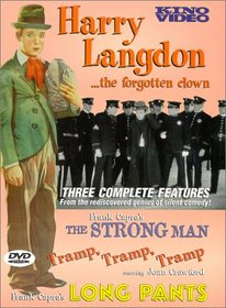 Harry Langdon ...The Forgotten Clown (The Strong Man / Tramp, Tramp, Tramp / Long Pants)