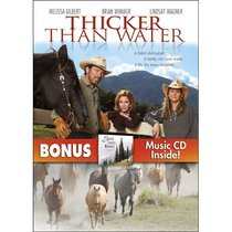 Thicker Than Water with Bonus CD: Gentle Country Moments