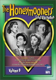 The Honeymooners - The Lost Episodes, Vol. 9