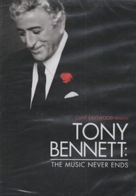 Tony Bennett: The Music Never Ends DVD