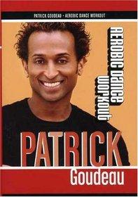Aerobic Dance Workout With Patrick Goudeau