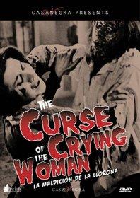 The Curse of the Crying Woman (La Maldición de la Llorona)