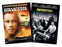 Collateral Damage/Swordfish