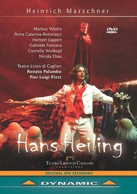 Marschner - Hans Heiling / Werba, Antonacci, Lippert, Fontana, Wulkopf, Ebau, Palumbo, Cagliari Opera