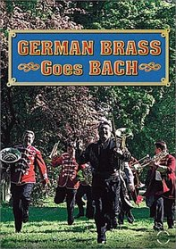 German Brass Goes Bach