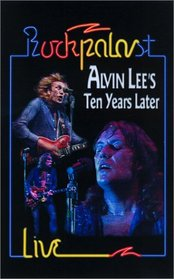 Alvin Lee's Ten Years Later - Rockpalast Live